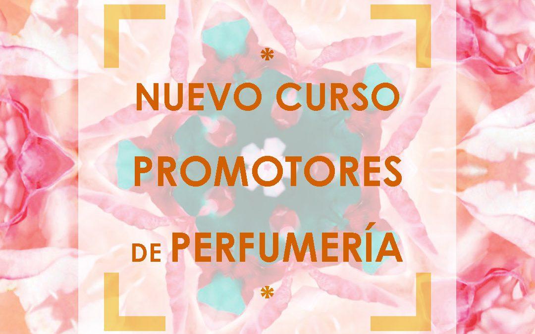 Nueva convocatoria Curso Promotor de Perfumes – Inicio 2 de Noviembre